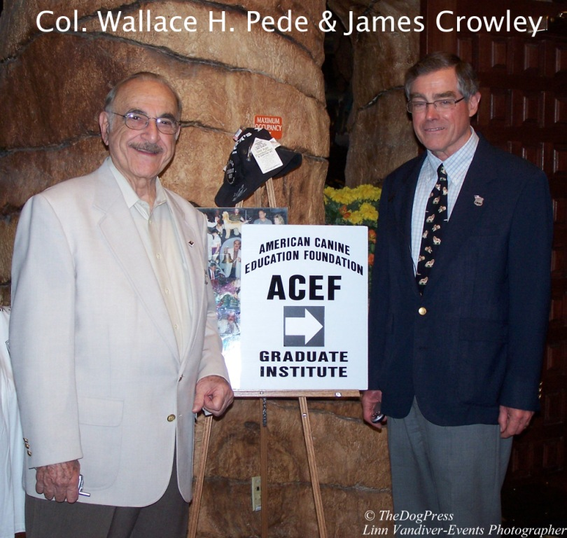 Colonel Pede, SCJA/ACEF and Jim Crowley, AKC Executive Secretary at 2008 Judges Institute.